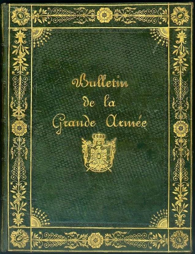 <i>Bulletins de la Grande Armée commandés par Napoléon, Suivi du traité de Tilsitt, 1806</i> aux armes du prince Eugène