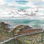 Riviera française. Les bâtisseurs. 1773-1815