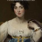 Margaret de Flahaut (1788–1867): A Scotswoman at the French Court