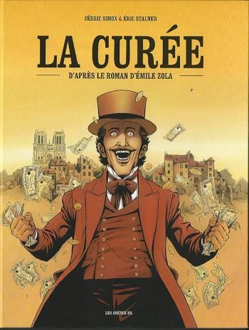 <i>La curée</i>, une bande dessinée d'après le roman d'Émile Zola, à partir de 14/15 ans (Mai 2019)