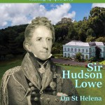 Sir Hudson Lowe à Sainte-Hélène