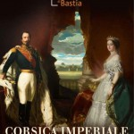 Corsica imperiale. Napoléon III et la Corse (1851-1870)