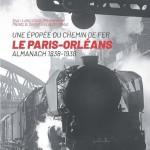 Une épopée du chemin de fer.Le Paris-Orléans Almanach 1838-1938