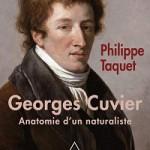 Georges Cuvier, tome 2. Anatomie d'un naturaliste