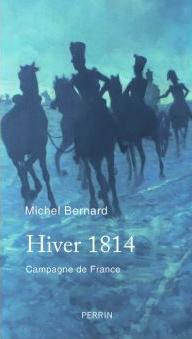 Hiver 1814. Campagne de France