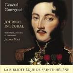 Général Gourgaud – Journal intégral 1815-1818 . [Gourgaud's unabridged St-Helena Journal]