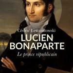 Lucien Bonaparte, un prince républicain