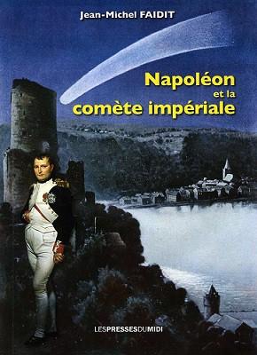 Napoléon et la comète impériale