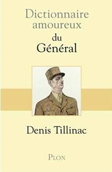 [COMPLET] Présentation du <i>Dictionnaire amoureux du Général</i>
