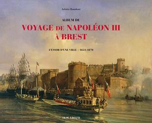 Album du voyage de Napoléon III à Brest – L'essor d'une ville – 1852-1870