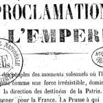 Document > Proclamation de Napoléon III au peuple français du 23 juillet 1870 [après l'entrée en guerre contre la Prusse]