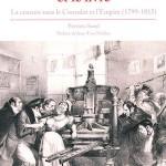 Napoléon et le livre. La censure sous le Consulat et l'Empire