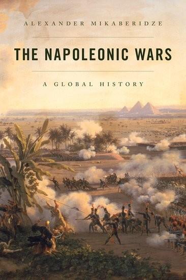 The Napoleonic Wars A Global History