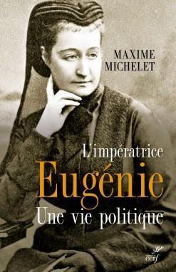 L'impératrice Eugénie, une vie politique