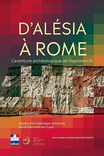 D'Alésia à Rome. L'aventure archéologique de Napoléon III