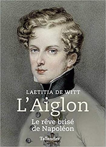 Laetitia de Witt : « L'Aiglon, un personnage tout sauf inconsistant dans le domaine politique » – septembre 20