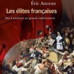 Les élites françaises. Des Lumières au grand confinement