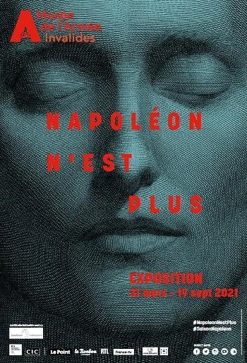 [2021 Année Napoléon] Dans les coulisses de l'exposition <i>Napoléon n'est plus</i>