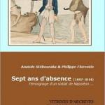 Sept ans d'absence (1807-1814), témoignage d'un soldat de Napoléon…