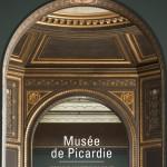 Musée de Picardie. Guide historique et architectural