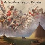 The Long Shadow of Waterloo: Myths, Memories, and Debates