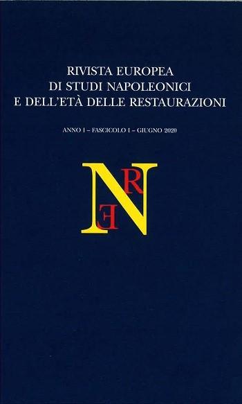 <i>Revue européenne d'études napoléoniennes et de l'âge des restaurations</i> n°1 – Juin 2020