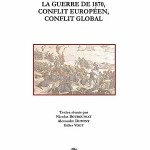 La guerre de 1870, conflit européen, conflit global