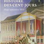 Histoire des Cent-Jours. Mars-novembre 1815