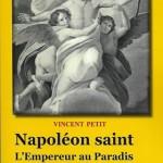Napoléon saint. L'Empereur au Paradis. Contribution à l'imaginaire politique français