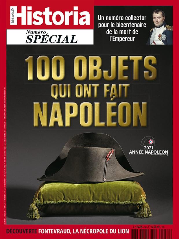 <i>Historia</i> spécial, n°58, mars-avril 2021 – Les cent objets qui ont fait Napoléon