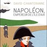 Napoléon, empereur de l'île d'Aix