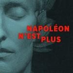 Napoléon n'est plus