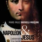 Napoléon et Jésus. L'avènement d'un messie