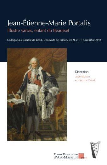 Jean-Etienne-Marie Portalis – Illustre varois, enfant du Beausset