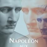 Napoléon aux 1001 visages