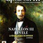 <i>Napoléon III – Revue du Souvenir napoléonien</i> hors-série n°7 (août 2021) Napoléon III révélé : la réhabilitation d'un empereur