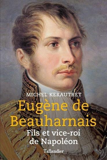 Eugène de Beauharnais, vice-roi d'Italie