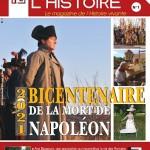 <i>Revivre l'histoire. Le magazine de l'Histoire vivante</i> n°1 (juin. 2021) 2021 Bicentenaire de la mort de Napoléon
