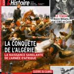 <i>Guerres & Histoire</i> n°63 (octobre 2021) La conquête de l'Algérie – La naissance sanglante de l'Armée d'Afrique