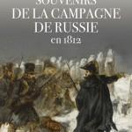 Souvenirs de la campagne de Russie en 1812