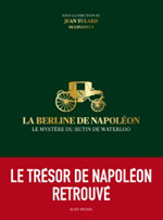 La Berline de Napol�on (catalogue de l'exposition) (c) Albin-Michel 2012