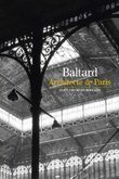 Baltard, architecte de Paris � Gallimard