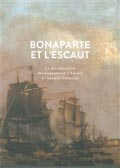 Bonaparte et l'Escaut � BAI, MAS Books, Anvers, 2013